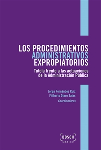 Imagen de Los procedimientos administrativos expropiatorios
