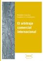 Imagen de El arbitraje comercial internacional