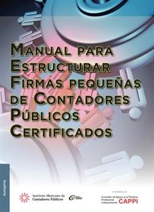 Imagen de Manual para estructurar firmas pequeñas de Contadores Públicos Certificados