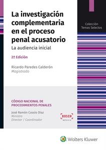 Imagen de La investigación complementaria en el proceso penal acusatorio (2.ª Ed.)