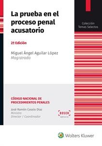Imagen de La prueba en el proceso penal acusatorio (2.ª Ed.)
