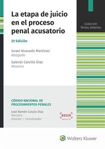 Imagen de La etapa de juicio en el proceso penal acusatorio (2.ª Ed.)