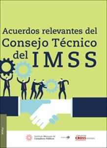 Imagen de Acuerdos relevantes del Consejo Técnico del IMSS