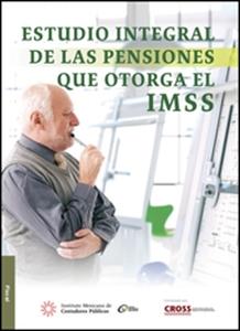 Imagen de Estudio integral de las pensiones que otorga el IMSS