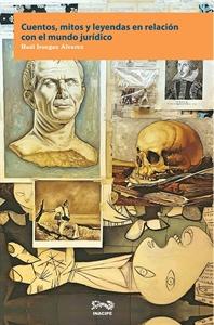 Imagen de Cuentos, mitos y leyendas en relación con el mundo jurídico