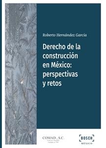 Imagen de Derecho de la construcción en México: perspectivas y retos
