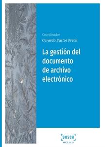 Imagen de La gestión del documento de archivo electrónico