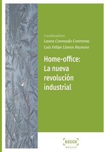 Imagen de HOME OFFICE: La nueva revolución industrial