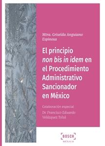 Imagen de El principio non bis in idem en el Procedimiento Administrativo Sancionador en México