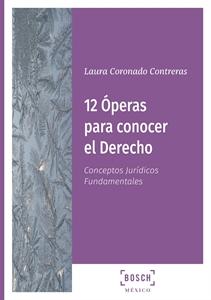 Imagen de 12 Óperas para conocer el Derecho